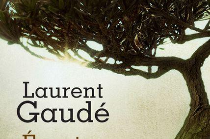 Ecoutez nos défaites de Laurent Gaudé. Ed. Actes Sud.