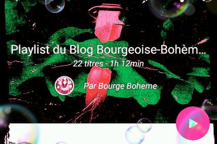PLAYLIST DU BLOG BOURGEOISE-BOHÈME #Music