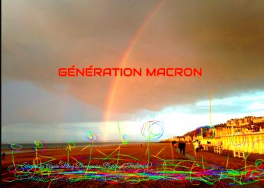 """GÉNÉRATION MACRON""! (Slogan by Agnès BloG Bourgeoise-Bohème, Trademark)"