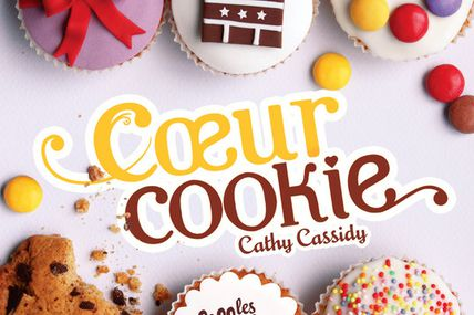 Les filles au chocolat - Tome 6 - Coeur cookie de Cathy Cassidy ♪ Lean on/Lean on me ♪