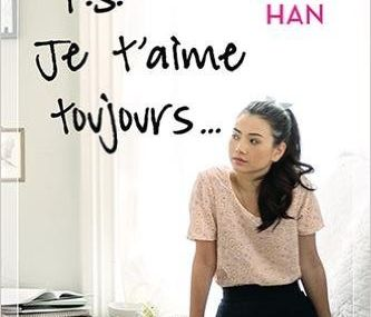 P.S. Je t'aime toujours de Jenny Han ♪ love you like a lovesong ♪