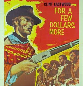 For a Few Dollars More -1965