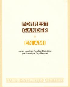 En Ami de Forrest Gander