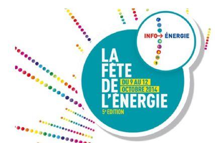 La Fête de l'Energie du 09 au 12 octobre 2014