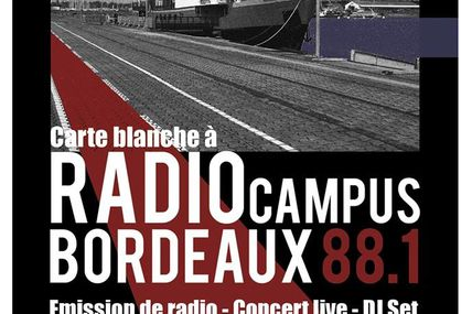 Radio Campus Bordeaux : Emission Spéciale à l'Iboat (Bordeaux)