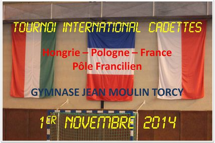 Tournoi International Cadettes (TORCY - LIFE 01.11.2014) 1/2