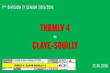 THBMLV 4 vs CLAYE-SOUILLY 2 (1ère Division 77 Séniors) 31.01.2016