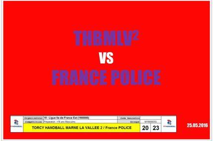 THBMLV2 (Pré-Nationale) vs FRANCE POLICE (25.05.2016)