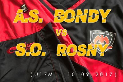 AS BONDY vs SO ROSNY (Brassage Régional U17M - 10.09.17)
