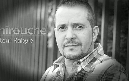 Le chanteur kabyle Amirouche, un engagement pour la liberté et tamazight qui n'a pas pris une ride.