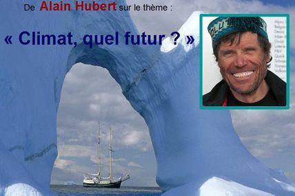 """""""Climat, quel futur ?"""" conférence d'Alain Hubert ce 16/10 à BXL!"""