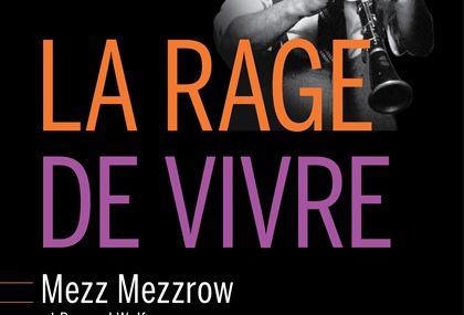 Bookcrossing: LA RAGE DE VIVRE de Milton Mezzrow