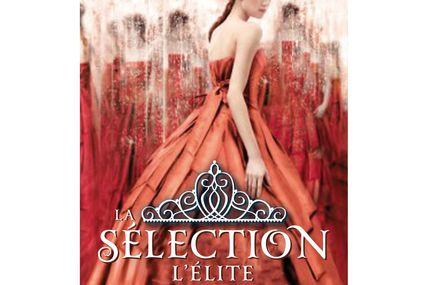 Chronique Livresque : L'Elite ( La Sélection Tome 2 ) - Kiera Cass 🚺🚺🚺🚺🚹👑