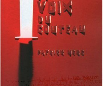 Chronique Livresque : La Voix du Couteau ( Livre 1 du Chaos en Marche ) - Patrick Ness 🔪