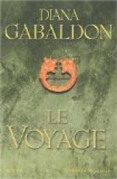 Chronique Livresque : Le Voyage - Diana Gabaldon ( Tome 3 de la saga Outlander ) 😍👫⛵⚓