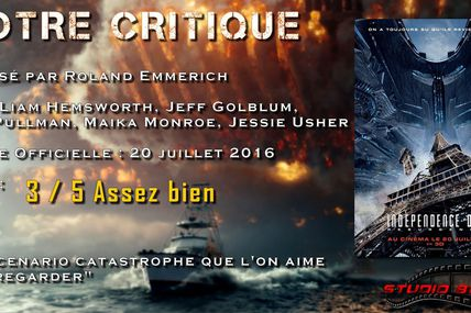 Notre Critique : Independence Day Resurgence