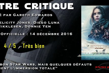 Notre Critique : Rogue One A Star Wars Story