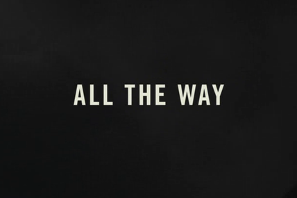 All The Way : Scenes du film