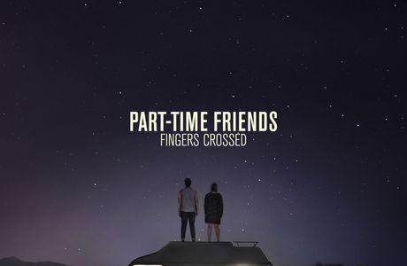 Nouveau talent: Part-Time Friends