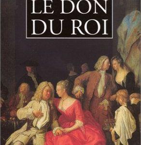 LE DON DU ROI - Rose TREMAIN