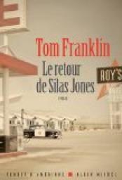 LE RETOUR DE SILAS JONES - FRANKLIN, Tom