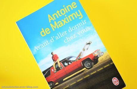 ... Avant d'aller dormir chez vous, Antoine de Maximy