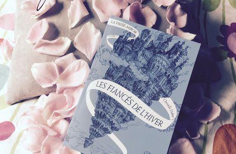 Découverte lecture : Les Fiancés de l'Hiver, Christelle Dabos