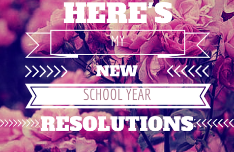 My new school year resolutions