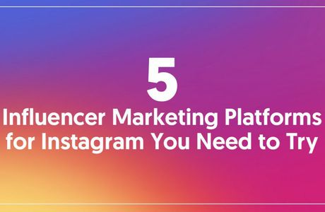 5 piattaforme di marketing influencer per Instagram assolutamente da provare