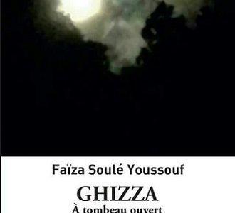 « GHIZZA, A TOMBEAU OUVERT » L'ANTI « FADI MILAT »