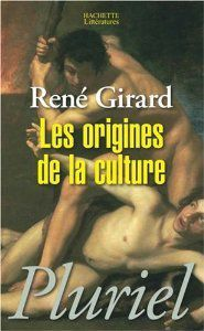 Pour Girard, l'apocalypse a commencé