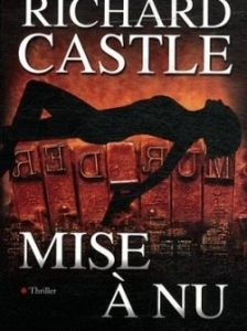 Mise à Nu / Richard Castle
