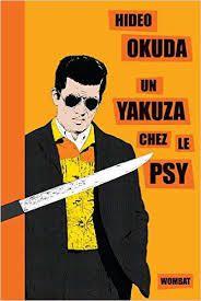 Hideo Okuda Un yakuza chez le psy