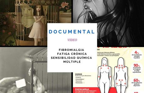 Fibromialgia, la paliza invisible. DOCUMENTAL