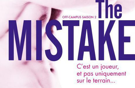 Off Campus T02 : The Mistake - Elle Kennedy