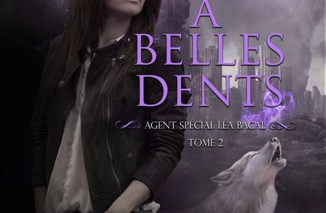 Léa Bacal T02 : A belles dents - Anne Bardelli