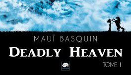 Deadly Heaven - Mauï Basquin