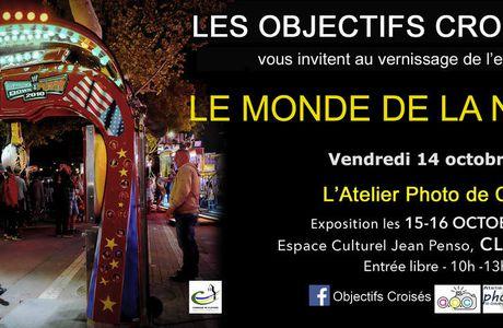 """La 2eme exposition d'Objectifs Croisés """"Le Monde de la Nuit"""" du 14 au 16.10.2016 à Clapiers  (34)"""