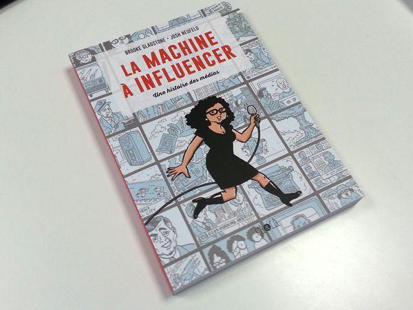 Lectures pour l'été, première partie: La Machine à Influencer