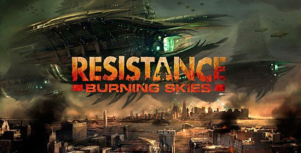 [MON AVIS] Resistance Burning Skies