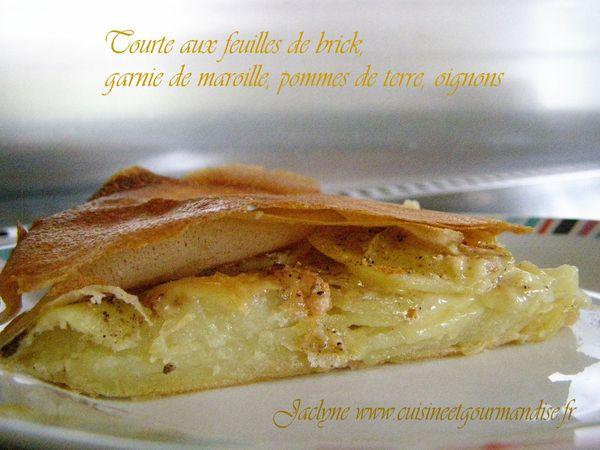 Tourte aux feuilles de brick, garnie de maroille, pommes de terre, oignons.Jaclyne www.cuisineetgourmandise.fr