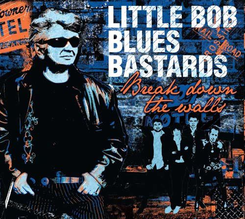 little bob blues bastards, le chanteur roberto piazza et son groupe little bob story originaire du havre et désormais little bob blues bastards
