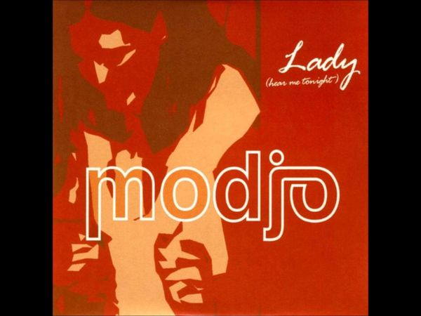 modjo, un groupe français de house qui se fit connaitre en 2000 avec le single &quot&#x3B;lady (hear me tonight)&quot&#x3B;