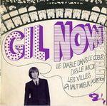 gil now, un chanteur français des années 1960  qui chantera avec les turnips, tribu, bang (77) et french cancan
