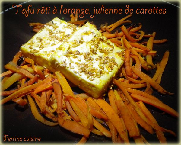 Tofu rôti à l'orange, julienne de carottes