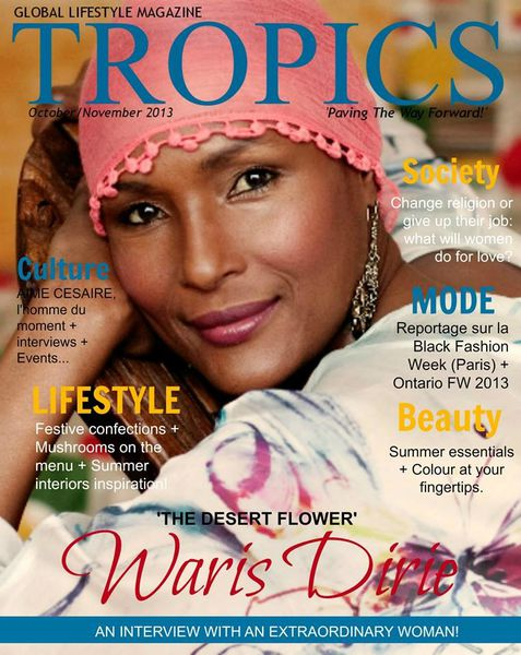 COVERSTORY: Waris Dirie covers Tropics Magazine's November issue 2013