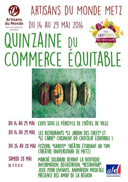 Metz 16ème édition de la Quinzaine du Commerce Equitable du 14 au 29 mai 2016.