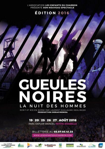 Petite-Rosselle Gueules Noires - La nuit des hommes Les 19, 20, 25, 26, 27 août 2016