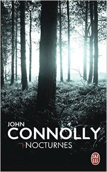 Chronique de Nocturnes de John Connolly