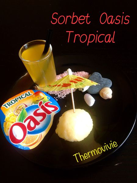 Sorbet tropical à l'oasis au thermomix
